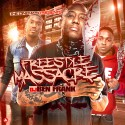 Freestyle Massacre mixtape cover art