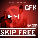 GFK - Skip Free mixtape cover art