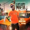 Gotti Montana - Laflare Mafia mixtape cover art
