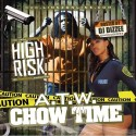 High Risk - ATW Chow Time mixtape cover art