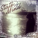 Jay Arre - State Of Mind mixtape cover art