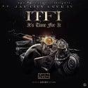 Jay City & Cue IV - I.T.F.I. (It's Time For It) mixtape cover art