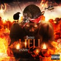 Jmike - Hell In My City mixtape cover art