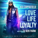 KD Coppafield - Love Life Loyalty (Growth & Development 101) mixtape cover art
