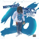 KeyWeezy - Sweet Sixteen mixtape cover art