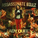 Lady Queet - Assassinate Billz mixtape cover art