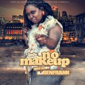 Lady Queet - No Make Up mixtape cover art