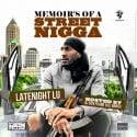 Latenight Lu - Memoirs Of A Street Nigga mixtape cover art