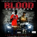 Leemont El'Chapo & Nook Escobar - Blood Brothers mixtape cover art