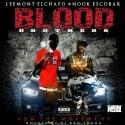 Leemont El'Chapo & Nook Escobar - Blood Brothers mixtape cover art