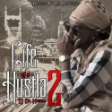 TJ Da Hustla  - Life Of A Hustla 2 mixtape cover art