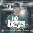 Lil Soulja Slim - No Days Off mixtape cover art