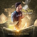 Me$$iah - My Story mixtape cover art