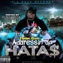 Mister Rush - Addressin Da Hatas mixtape cover art
