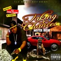 Mister Rush - Taking Chances mixtape cover art