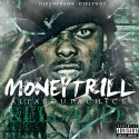 Money Trill - All About A Check (Reloaded) mixtape cover art