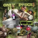 Only For The Plugs 11 mixtape cover art