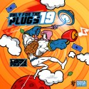 Only For The Plugs 19 mixtape cover art