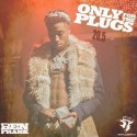 Only For The Plugs 20.5 mixtape cover art
