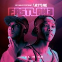 Party Gang - Fastlane mixtape cover art