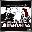 P.O. - Dinner Dates mixtape cover art