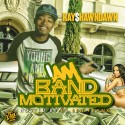 Ray$hawnDawn - I Am Band Motivated mixtape cover art
