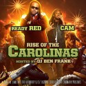 Ready Red & Cam - Rise Of The Carolinas mixtape cover art