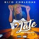 Rixo Corleone - 2Late mixtape cover art