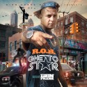 R.O.B. - Ghetto Star mixtape cover art
