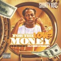 Shorty Mac - For The Love Of Money mixtape cover art