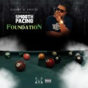 Smooth Pacino - The Foundation mixtape cover art