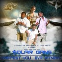 Solar Gang - Greatest You Eva Witness mixtape cover art