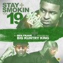 Stay Smokin' 19 (Hosted By Big Kuntry King) mixtape cover art