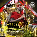 Stay Smokin 30 (Gas Up) mixtape cover art