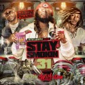 Stay Smokin 31 mixtape cover art