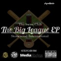 Stonewood International - The Big League EP mixtape cover art