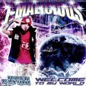 T Malicious - Welcome To My World mixtape cover art