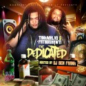 TankMalvo & FatBoiShawti - The Dedicated mixtape cover art