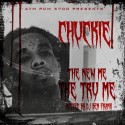 Chuckie - The New Me, The Tru Me mixtape cover art