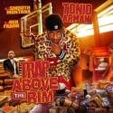 Tonio Armani - Trap Above The Rim mixtape cover art
