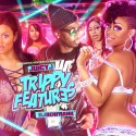 Trippy Features mixtape cover art