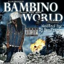 Trouble Bambino - Bambino World mixtape cover art