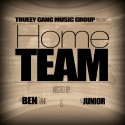 Trueey Gang Music Group - Home Team mixtape cover art