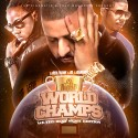 World Champs (We The Best Edition) mixtape cover art