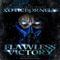 Xotic Born Fly - Flawless Victory mixtape cover art