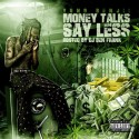 Yung Benjii - Money Talks Say Less mixtape cover art