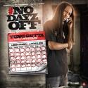 Yung Gutta - #NoDayzOff mixtape cover art