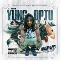 Yung Optu - I Am Yung Optu mixtape cover art