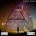 Yung Zeus - Spaced Out mixtape cover art