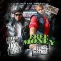 Freeway & Jakk Frost - Free Money (Defense, Offense) mixtape cover art